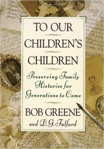 To Our Children's Children, by Bob Greene