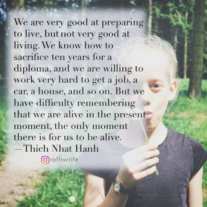 TNH-be alive in the present moment