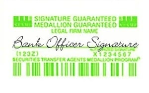Medallion Signature Guarantee