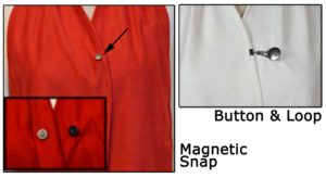 Choose between a Magnetic Snap or Button & Loop Closure